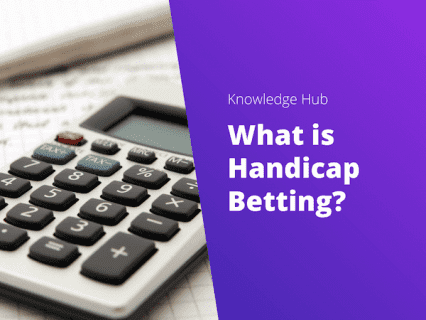 What is Handicap Betting?