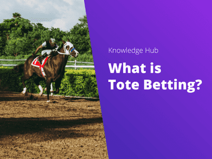 What is Tote Betting?